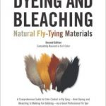 Dyeing and Bleaching Natural Fly Tying Materials